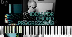 Ideas for creating chord progressions
