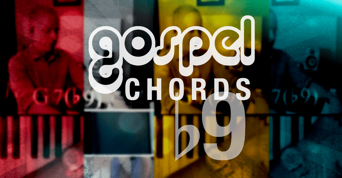 Gospel Chord Dominant Flat 9 For Piano Ourworshipsound