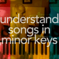 You need to understand minor songs two different ways.