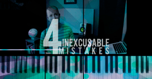 Worship keyboard tutorial: four inexcusable mistakes
