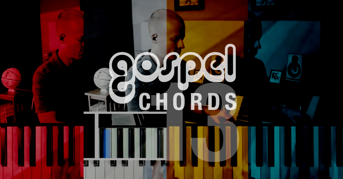 Gospel Piano When And How To Use The 13 Chord Ourworshipsound