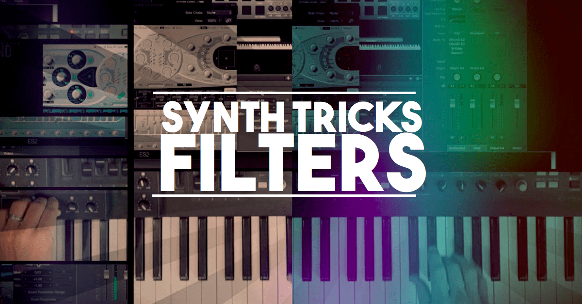 Synth tricks with filters - try these three now