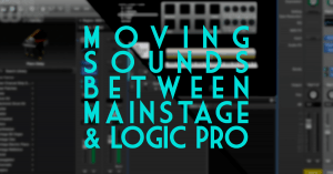 Transferring sounds between Mainstage and Logic Pro is the subject of my latest video.