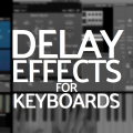 delay effects for keys