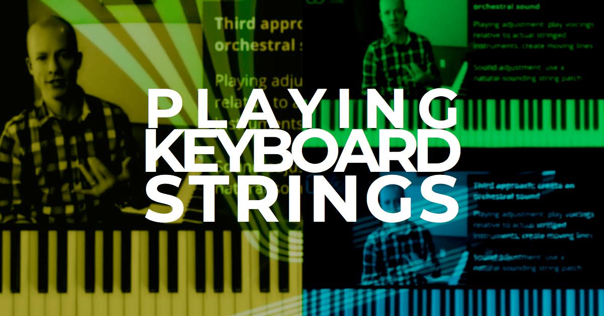 keyboard strings tips
